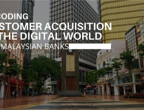 Decoding Customer Acquisition in the Digital World for Malaysian Banks